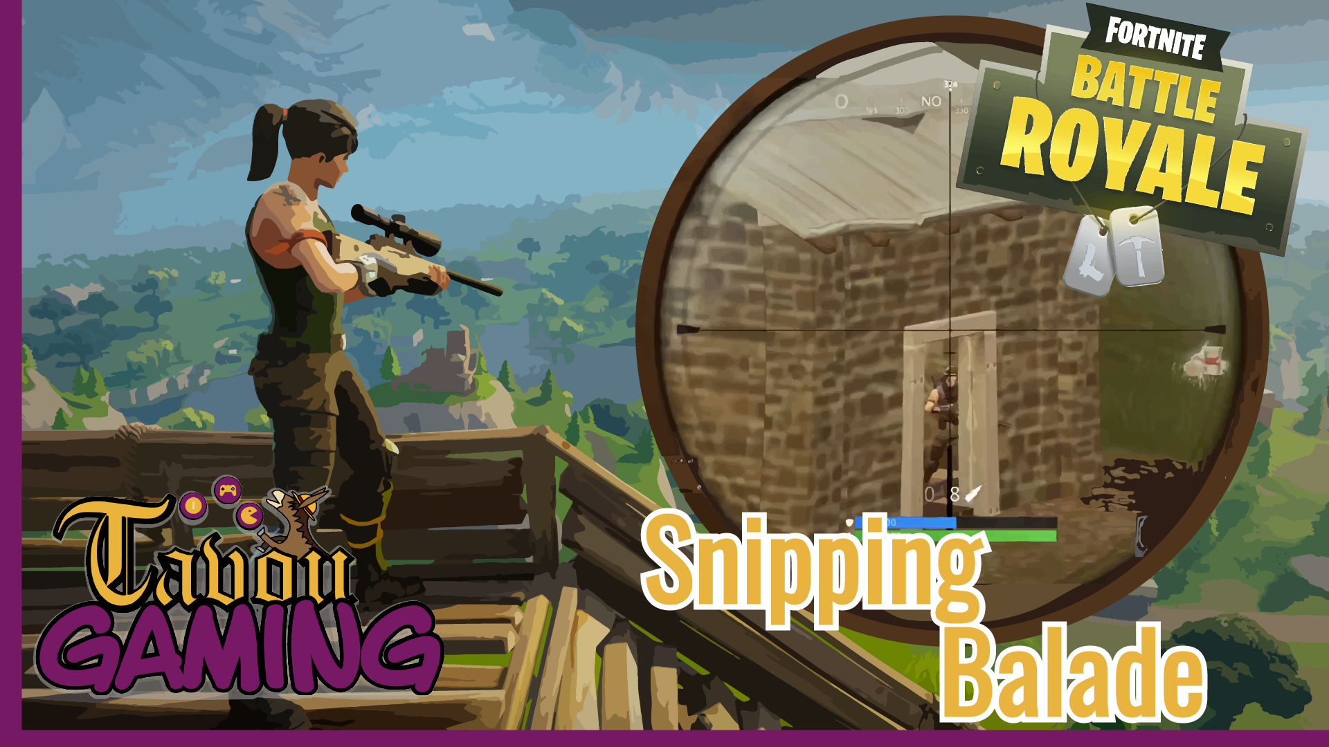 Snipping Balade | FORTNITE : Battle Royale