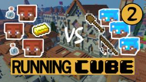 Running Cube 2 ! Dans la ville de Belladonna…
