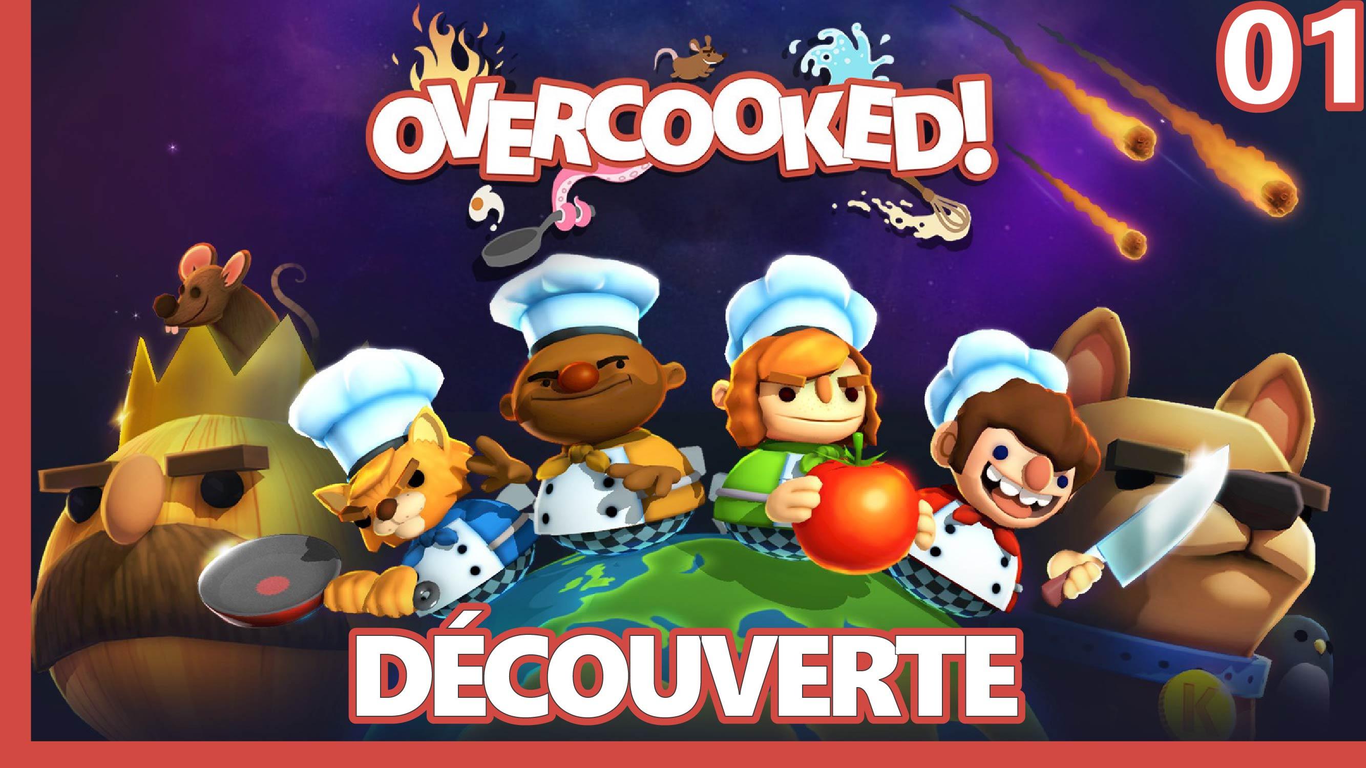 OVERCOOKED : LA CUISINE PEUT RENDRE FOU !